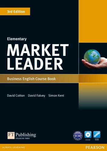 Market Leader Elementary Coursebook by David Cotton