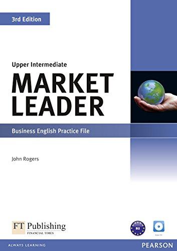 Market Leader Upper Intermediate Practice File & Practice File CD Pack by John Rogers