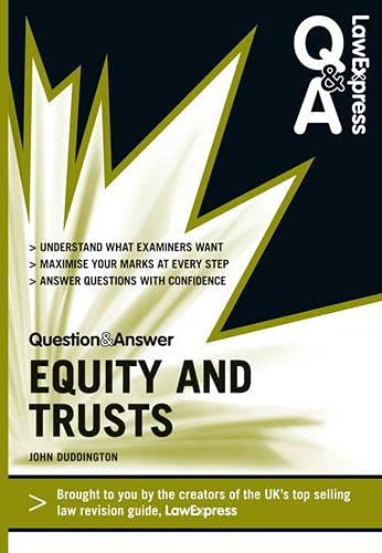 Law Express Question and Answer: Equity and Trusts (Q&A Revision Guide) by John Duddington