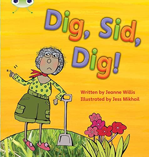 Dig, Sid, Dig!: Set 03 by Jeanne Willis