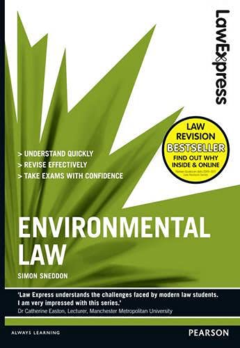 Law Express: Environmental Law (Revision Guide) by Simon Sneddon