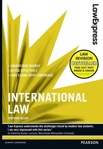 Law Express: International Law (Revision Guide) by Stephen Allen