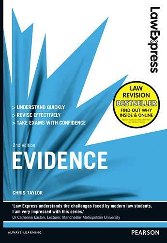 Law Express: Evidence (revision Guide) by Chris Taylor