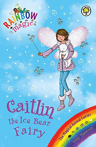 Caitlin the Ice Bear Fairy by Daisy Meadows