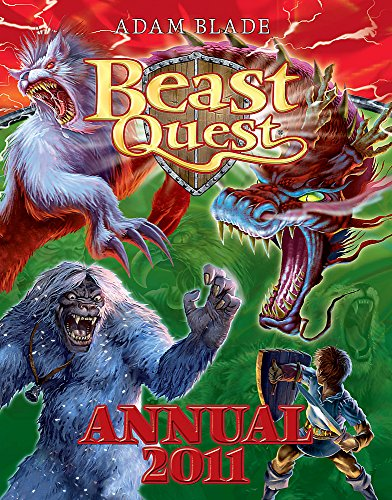 Beast Quest Annual: 2011 by Adam Blade