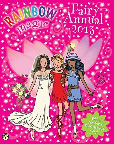 Rainbow Magic Fairy Annual: 2013 by Daisy Meadows