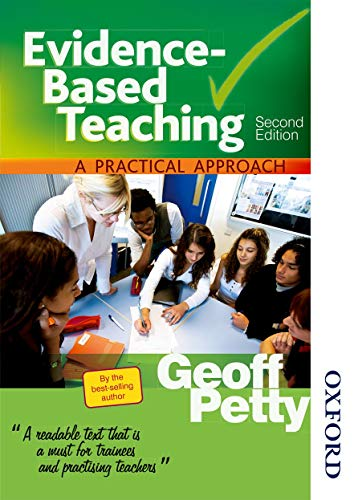 Evidence-Based Teaching a Practical Approach by Geoff Petty