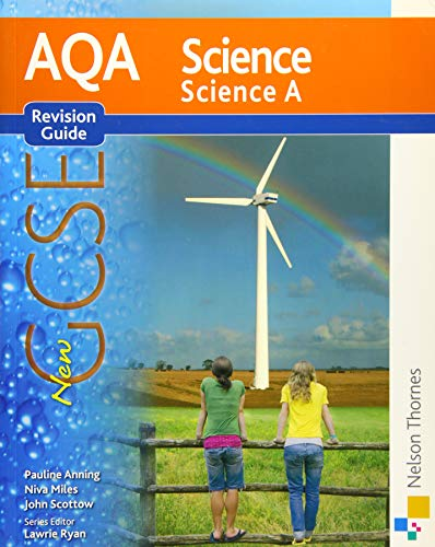 New AQA Science GCSE Science A Revision Guide by Pauline C. Anning