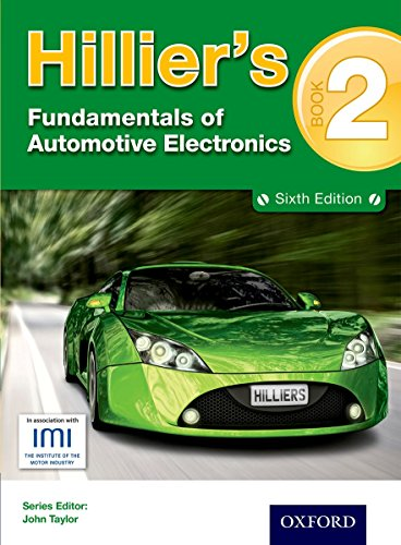 Hillier's Fundamentals of Automotive Electronics: Book 2 by Alma Hillier