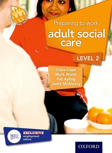 Preparing to Work in Adult Social Care Level 2 by Clare Cape