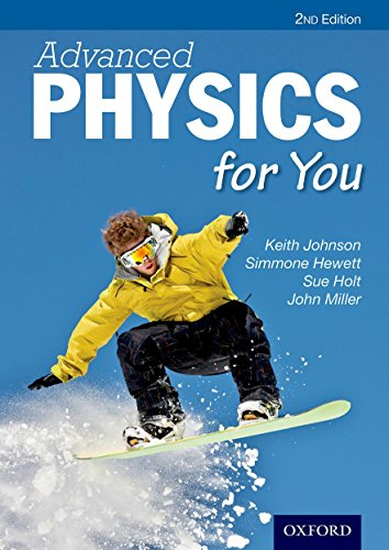 Advanced Physics for You by Keith Johnson