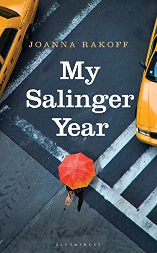 My Salinger Year by Joanna Smith Rakoff
