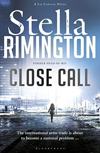 Close Call: A Liz Carlyle Novel by Stella Rimington