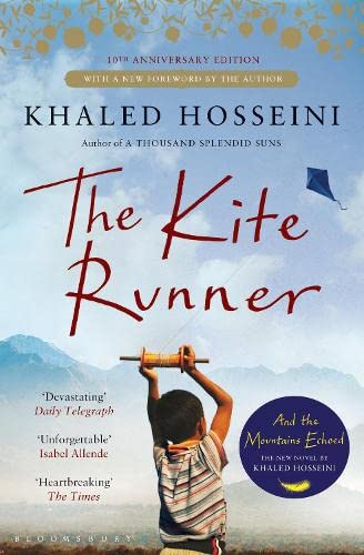 The Kite Runner: Tenth Anniversary Edition by Khaled Hosseini