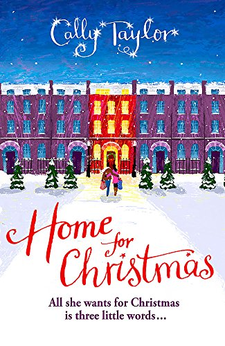 Home for Christmas by Cally Taylor