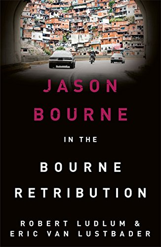 Robert Ludlum's The Bourne Retribution by Robert Ludlum