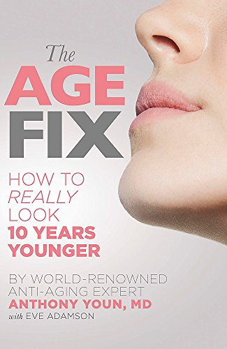 The Age Fix by Anthony Youn