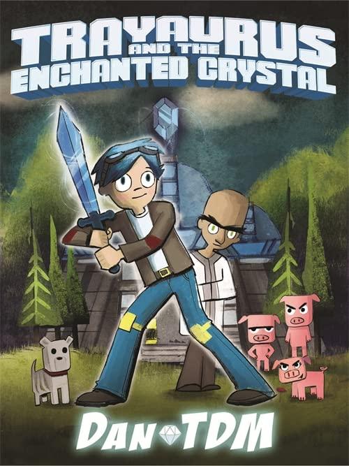 DanTDM: Trayaurus and the Enchanted Crystal by DanTDM