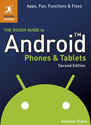 The Rough Guide to Android Phones and Tablets by Andrew Clare