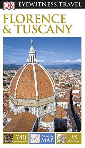 DK Eyewitness Travel Guide: Florence & Tuscany by DK Deutsche Ausgabe