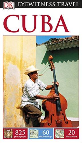 Dk Eyewitness Travel Guide: Cuba by DK Publishing