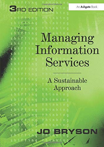 Managing Information Services: A Sustainable Approach by