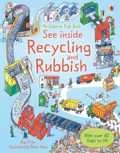 See Inside Rubbish and Recycling by Alex Frith