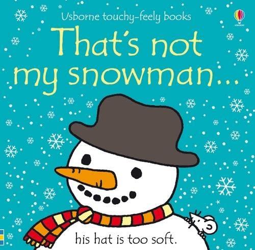 That's Not My Snowman by Fiona Watt