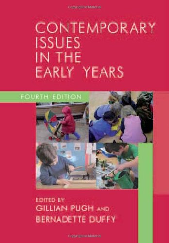 Contemporary Issues in the Early Years: Working Collaboratively for Children by Gillian Pugh