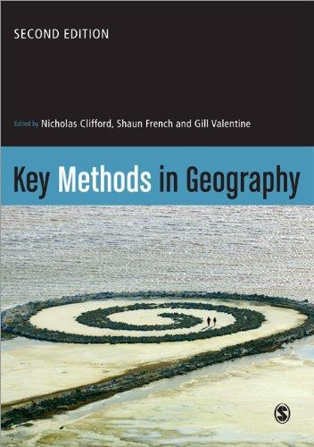 Key Methods in Geography by Nicholas R. Clifford