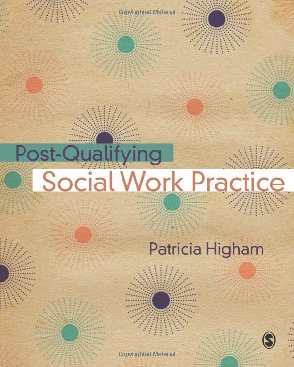 Post-Qualifying Social Work Practice by Patricia Higham