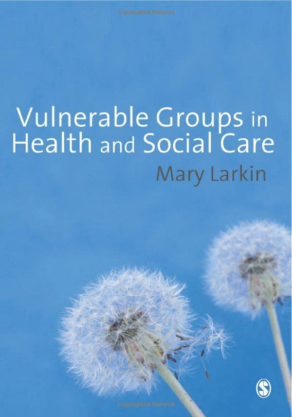 Vulnerable Groups in Health and Social Care by Mary Larkin