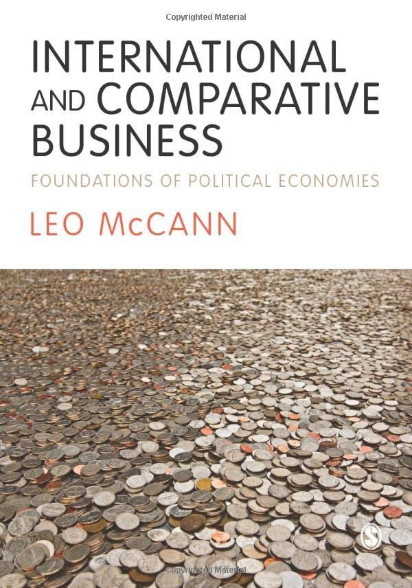 International and Comparative Business: Foundations of Political Economies by Leo McCann