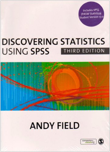 Discovering Statistics Using SPSS: Bundle: AND And' SPSS CD Version 17.0 by Andy Field (University of Sussex, U.K.)