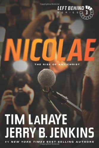 Nicolae: The Rise of Antichrist by Dr Tim LaHaye