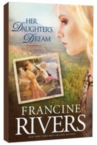 Marta's Legacy: v. 2: Her Daughter's Dream by Francine Rivers