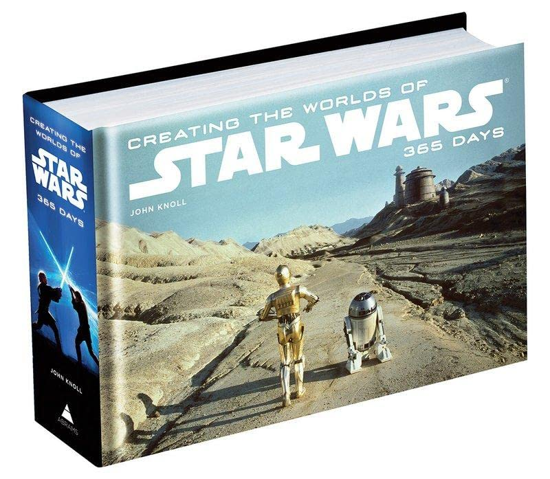 Creating the Worlds of Star Wars: 365 Days by John Knoll