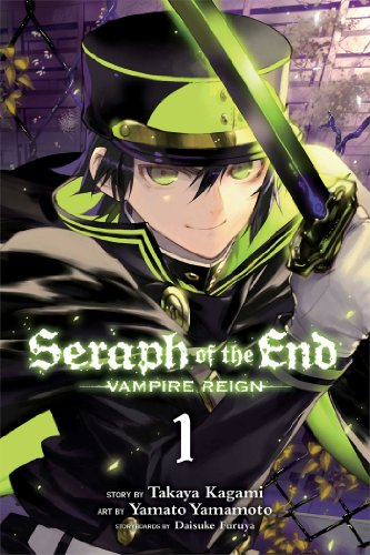 Seraph of the End: Vampire Reign: 1 by Takaya Kagami