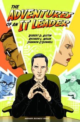 The Adventures of an IT Leader by Robert D. Austin