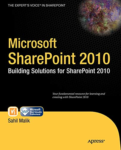 Microsoft SharePoint 2010: Building Solutions for SharePoint 2010 by Sahil Malik