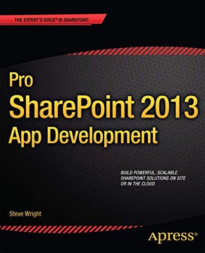 Pro Sharepoint 2013 App Development by Steve Wright