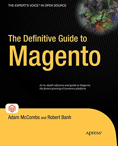 The Definitive Guide to Magento by Adam McCombs