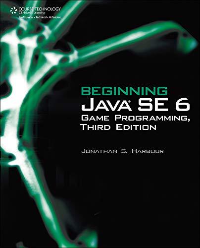Beginning Java SE 6 Game Programming by Jonathan S. Harbour