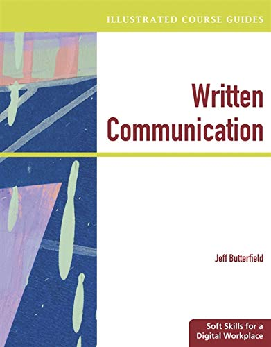 Written Communication: Soft Skills for a Digital Workplace by Jeff Butterfield