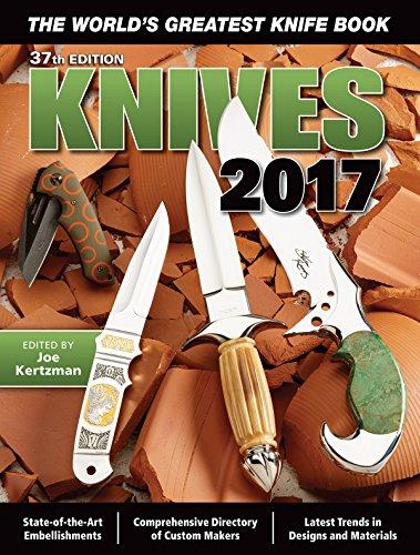 Knives 2017: The World's Greatest Knife Book by Joe Kertzman