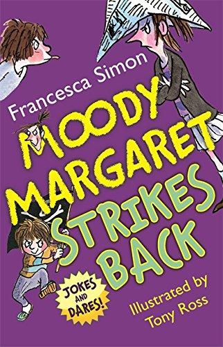 Moody Margaret Strikes Back by Francesca Simon
