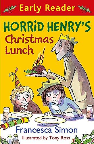 Horrid Henry's Christmas Lunch by Francesca Simon