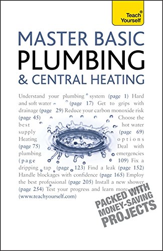 Master Basic Plumbing and Central Heating: Teach Yourself by R. D. Treloar