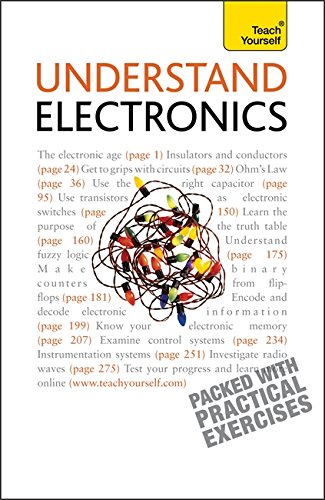 Understand Electronics: Teach Yourself by Malcolm Plant
