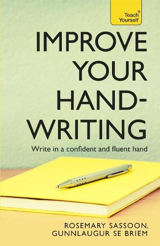 Improve Your Handwriting: Teach Yourself by Rosemary Sassoon